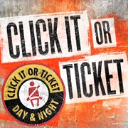 Click It or Ticket this Holiday Season, November 16 – 29, 2020.